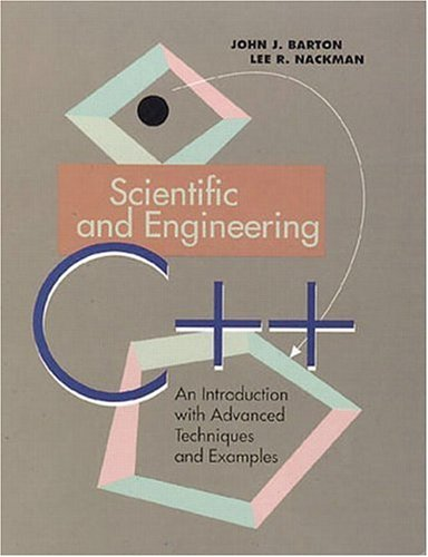 9780201533934: Scientific and Engineering C++: An Introduction with Advanced Techniques and Examples