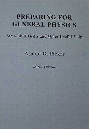 9780201538021: Preparing for General Physics: Math Skills Drills and Other Useful Help, Calculus Version