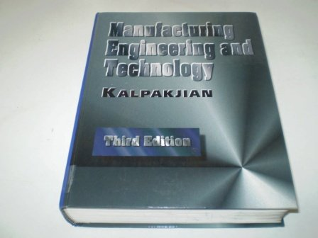 9780201538465: Manufacturing Engineering and Technology