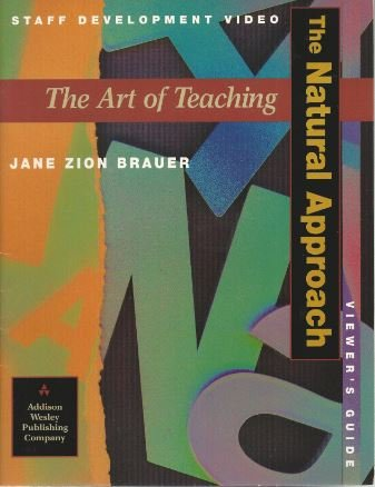 9780201539165: The Art of Teaching: The Natural Approach,Viewer's Guide