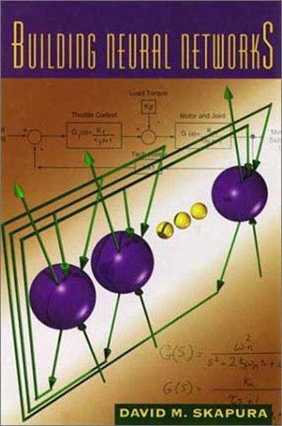 9780201539219: Building Neural Networks (ACM Press)