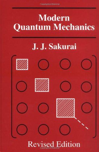 9780201539295: Modern Quantum Mechanics (Revised Edition)