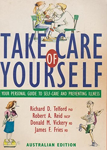 9780201539554: Take Care of Yourself - Your Personal Guide to Self-care and Preventing Illness