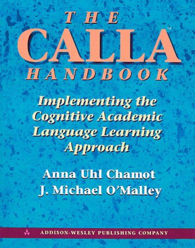 9780201539639: The Calla Handbook: Implementing the Cognitive Academic Language Learning Approach