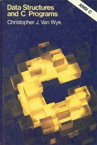 9780201539851: Data Structures and C Programs (Addison-Wesley Series in Computer Science)