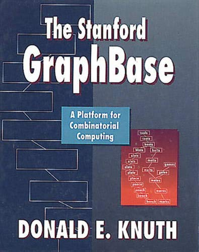 9780201542752: The Stanford GraphBase: A Platform for Combinatorial Computing
