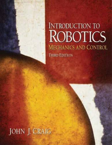 9780201543612: Introduction to Robotics: Mechanics and Control (3rd Edition)