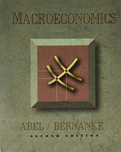 Macroeconomics: Andrew B. Abel;