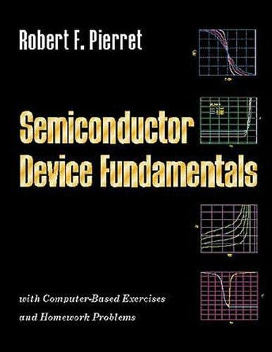 9780201543933: Semiconductor Device Fundamentals: With Computer-based Exercises and Homework Fundamentals