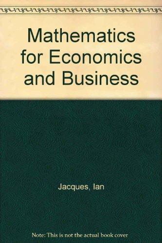9780201544046: Mathematics for Economics and Business