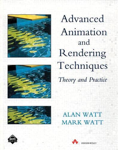 9780201544121: Advanced Animation and Rendering Techniques: Theory and Practice (ACM Press)