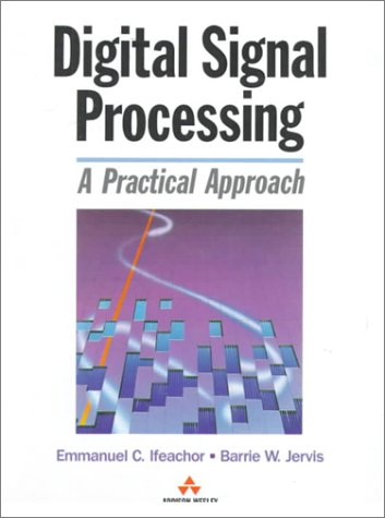 9780201544138: Digital Signal Processing: A Practical Approach (Electronic Systems Engineering)