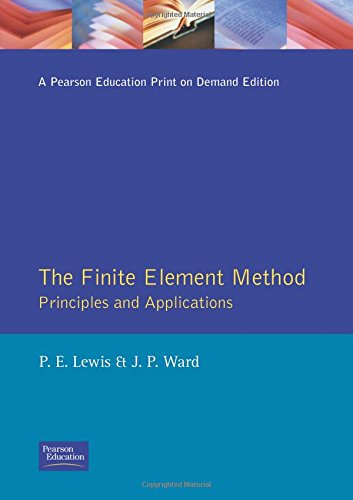 9780201544152: The Finite Element Method: Principles and Applications (Modern Applications of Mathematics)