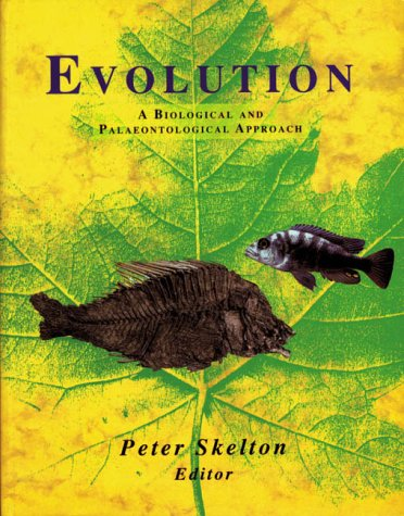 9780201544237: Evolution: A Biological and Palaeontological Approach