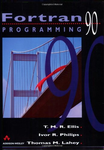 9780201544466: Fortran 90 Programming (International Computer Science Series)