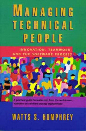 9780201545975: Managing Technical People: Innovation, Teamwork, and the Software Process (SEI)