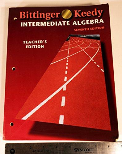 9780201546477: Intermediate Algebra Teacher's Edition (7th Edition) (7th editon)