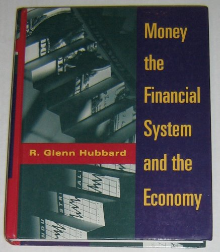 9780201547085: Money, the Financial System, and the Economy