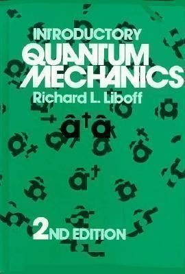 Introductory Quantum Mechanics: Richard L. Liboff
