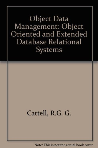 9780201547481: Object Data Management: Object-Oriented and Extended Relational Database Systems