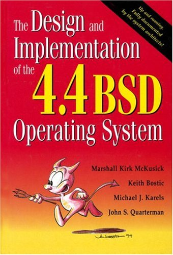 9780201549799: The Design and Implementation of the 4.4 BSD Operating System (Addison-Wesley UNIX and Open Systems Series)