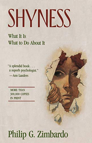 Shyness: What It Is, What To Do About It