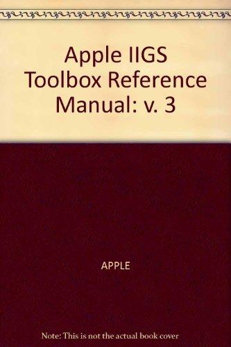 Apple IIGS Toolbox Reference: Volume 3: Apple Computer Inc.