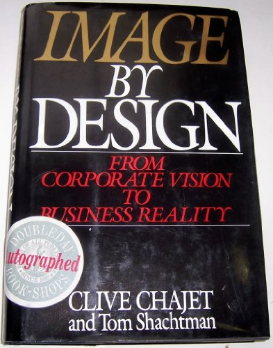 9780201550429: Image by Design: From Corporate Vision to Business Reality
