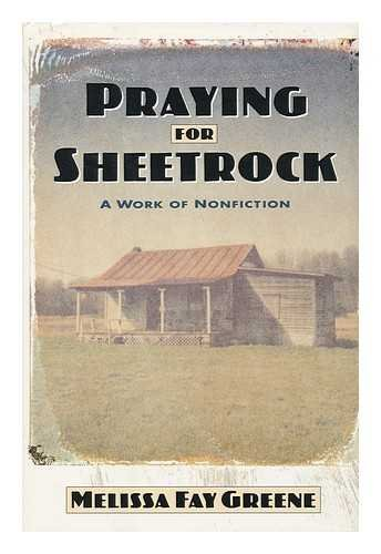 Praying for Sheetrock : A Work of Nonfiction