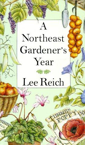 9780201550504: A Northeast Gardener's Year