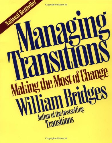 9780201550733: Managing Transitions: Making the Most of Change