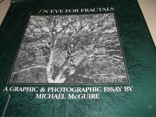 9780201554403: An Eye for Fractals: A Graphic/Photographic Essay (Studies in Nonlinearity)
