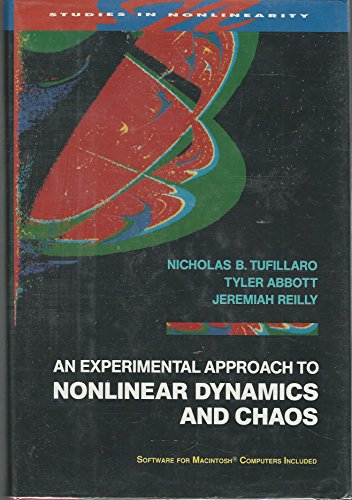 9780201554410: An Experimental Approach to Nonlinear Dynamics and Chaos (Studies in Nonlinearity)