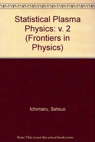 9780201554915: Statistical Plasma Physics: v. 2 (Frontiers in Physics)