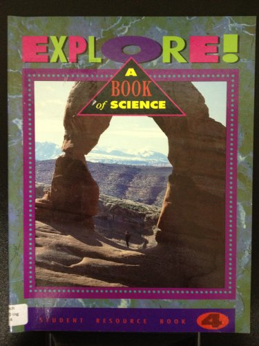9780201555097: Explore: A Book of Science Four