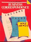 Business Correspondence: Letters, Faxes and Memos (English: L. Lougheed