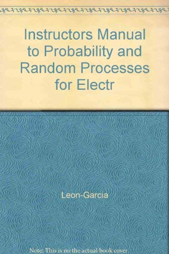 9780201557398: Instructors Manual to Probability and Random Processes for Electr