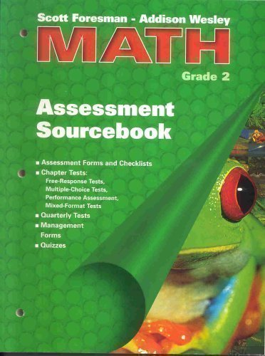 9780201560343: Scott Foresman - Addison Wesley Math Grade 2: Assessment Sourcebook