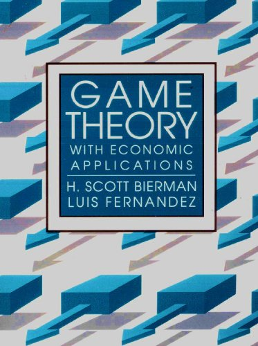 Game Theory With Economic Applications: H. Scott; Fernandez,