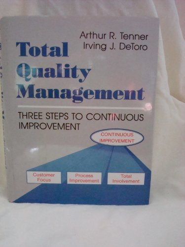9780201563054: Total Quality Management: Three Steps to Continuous Improvement