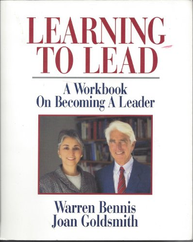 9780201563108: Learning To Lead: A Workbook On Becoming A Leader