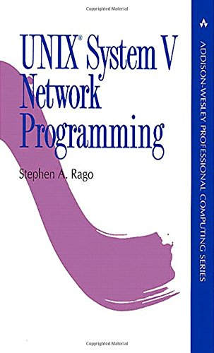 9780201563184: Unix System V Network Programming