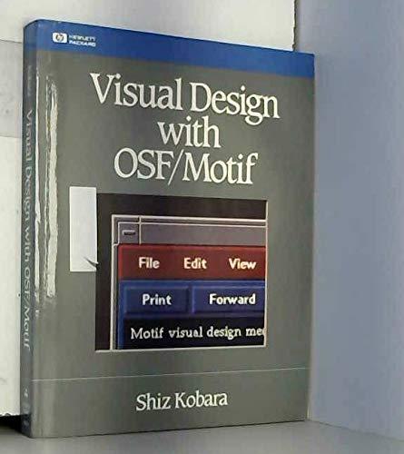 9780201563207: Visual Design With Osf/Motif (Hewlett-Packard Press Series)