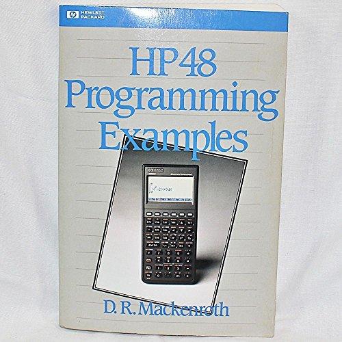 9780201563252: HP-48 Programming Examples (Hewlett Packard Press Series)