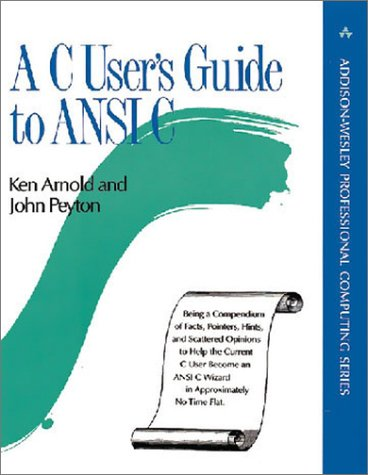 9780201563313: A C User's Guide to ANSI C (Addison-Wesley Professional Computing Series)