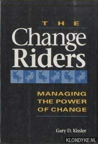 Chance Riders : Managing the Power of: Gary D. Kissler