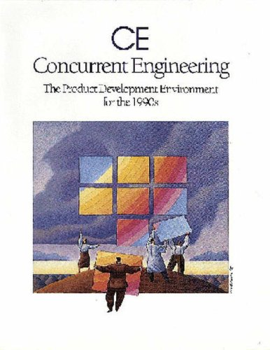 9780201563498: Concurrent Engineering: The Product Development Environment for the 1990s