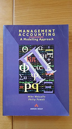 9780201565119: Management Accounting: A Modelling Approach