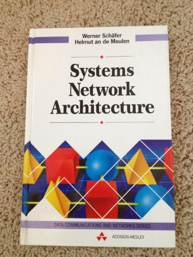 Systems Network Architecture (Data Communications and Networks Series): Schafer, Werner; De Meulen,...