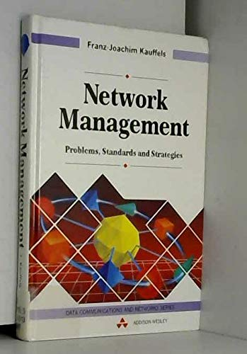 9780201565348: Network Management: Problems, Standards and Strategies (Data Communications and Networks Series)